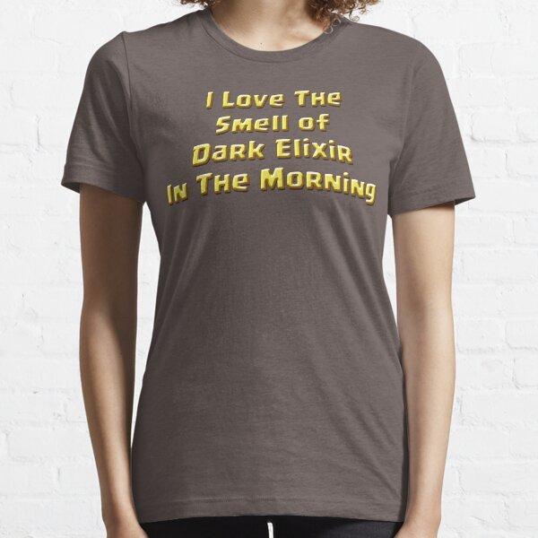 I Love The Smell of Dark Elixir Essential T-Shirt