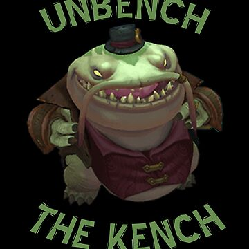 Unbench The Kench by Epicloud