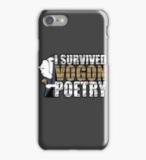 I survived Vogon poetry iPhone Case/Skin