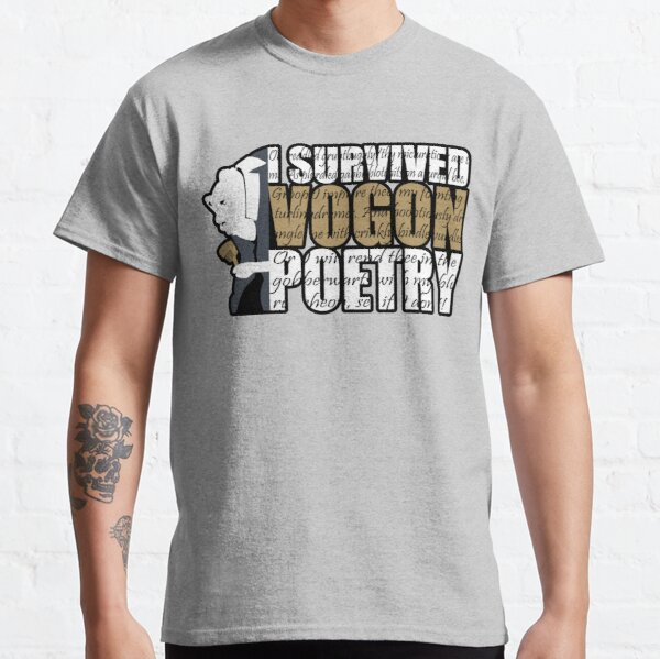 I survived Vogon poetry Classic T-Shirt