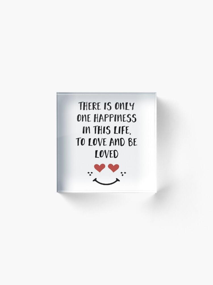 Alternative Ansicht von Lieben und geliebt werden - Glück Valentinstag Zitat Acrylblock