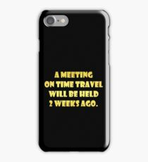 "Gold lettering with the message ""A Meeting On Time Travel"". iPhone Case/Skin"