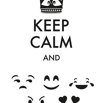 Keep Calm Aand Emoji - Gift Idea for Women Men Boys And Girls by funnyslogan