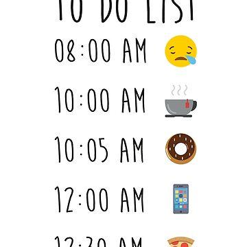To Do List  Emoji - Gift Idea for Women Men Boys And Girls by funnyslogan