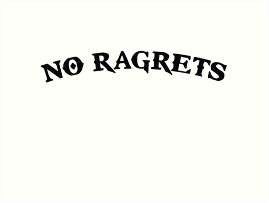 no ragrets mispelled regrets tattoo art prints by theshirtyurt redbubble. Black Bedroom Furniture Sets. Home Design Ideas