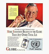 """Flat Earth Designs - """"Scientists Agree..."""" DARE TO RESEARCH FLAT EARTH Photographic Print"""