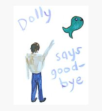 Dolly Says Good-bye Photographic Print