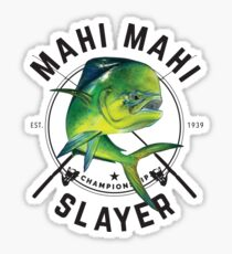 Mahi Mahi Slayer Sticker