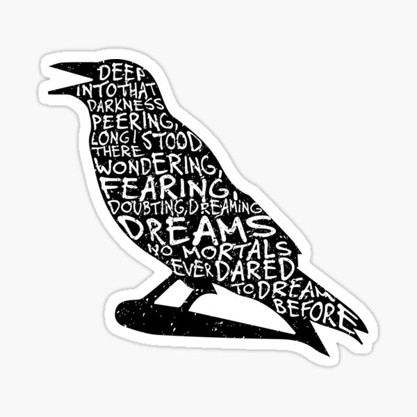 Quoth the Raven Sticker