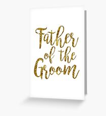 Father of the Groom | Gold foil | Weddings Greeting Card