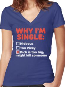Why I'm Single Women's Fitted V-Neck T-Shirt