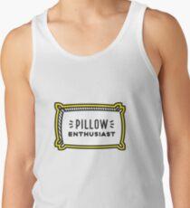 Lazy Sunday: Pillow Enthusiast Tank Top