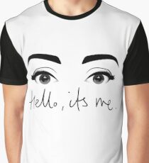 Hello..It's me (Eyes Open) Graphic T-Shirt