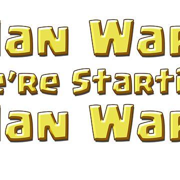Clan Wars, We're Starting ... by ADHDDESIGN
