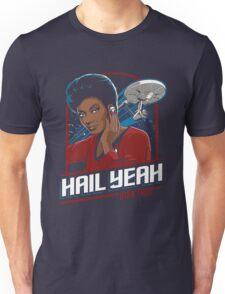 Hail Yeah - Nyota Uhura Unisex T-Shirt