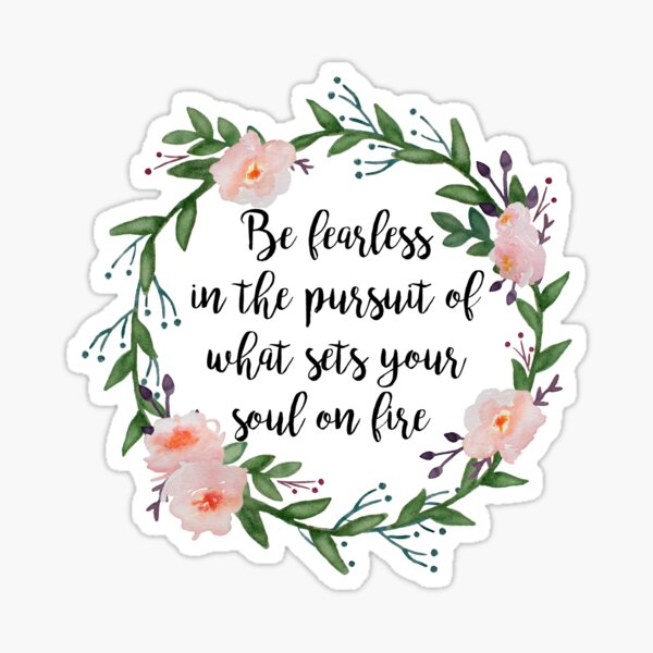 Be Fearless Sticker