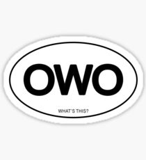 OWO What's This? Sticker