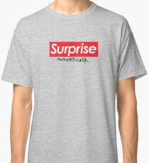 Surprise Classic T-Shirt
