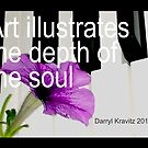 Art illustrates the depth of the soul by Darryl Kravitz 2014 by dtaylork