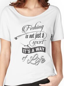 FISHING LIFE Women's Relaxed Fit T-Shirt