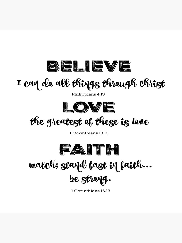 Believe, Love, Faith Bible Verses | Photographic Print