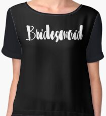 """Cute Wedding, Bridal, Engagement """"Bridesmaid"""" Chiffon Top"""