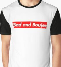 Bad and Boujee Graphic T-Shirt