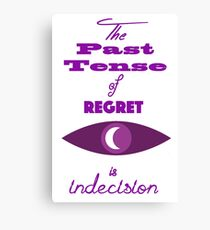 The Past Tense of Regret Canvas Print