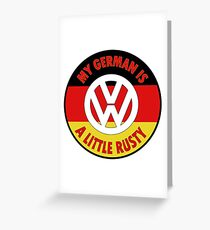 My German is a Little Rusty VW Greeting Card