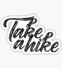 Take a Hike Script Sticker