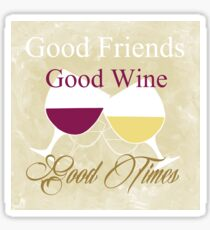 Good Wine Sticker