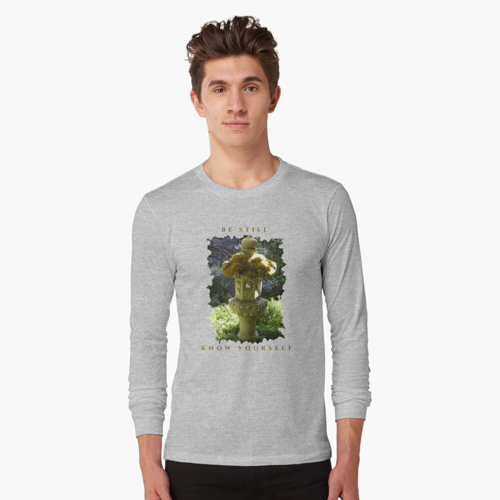 HEALING PEACEFUL MEDITATION KEEP STILL AND KNOW YOURSELF Long Sleeve T-Shirt