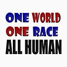 One World One Race All Human by scholara