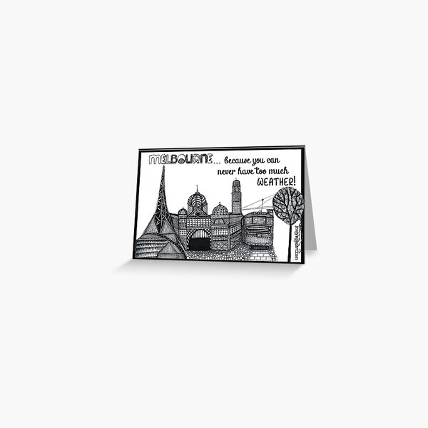 Melbourne. Because you can never have too much weather Greeting Card