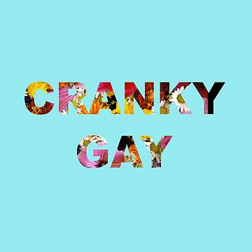 Cranky Gay by flapperwitch