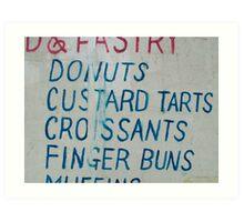 Donuts...Finger Buns Art Print