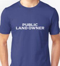 PUBLIC LAND OWNER T-Shirt