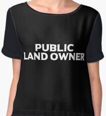 PUBLIC LAND OWNER Women's Chiffon Top