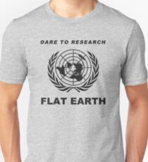 Dare to Research Flat Earth T-Shirt