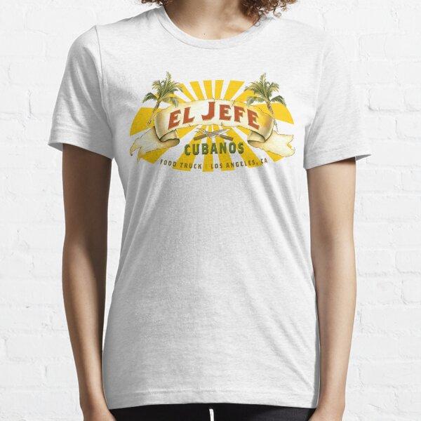 El Jefe Cubanos Food Truck Essential T-Shirt