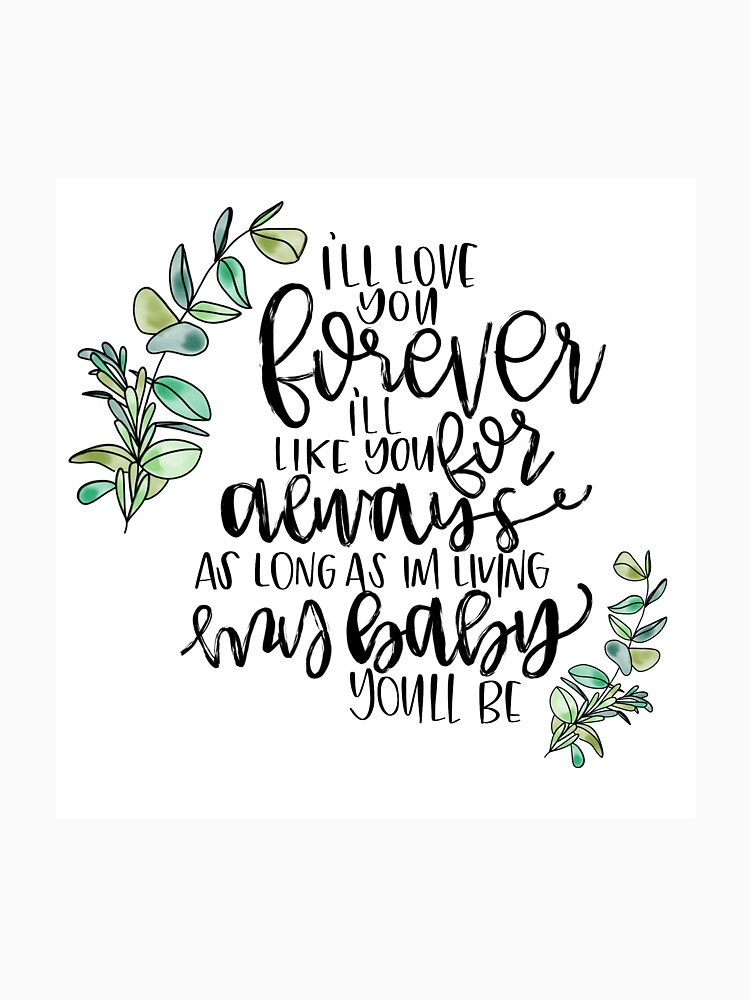 Iu0027ll Love You Forever Quote By CaliByGabi