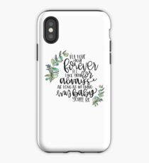 I'll Love You Forever Quote iPhone Case