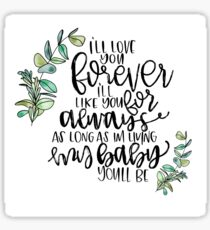 I'll Love You Forever Quote Sticker