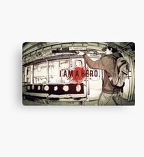 I Am A Hero Canvas Print