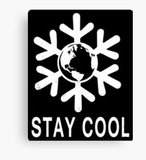 Stay Cool Global Warming Canvas Print