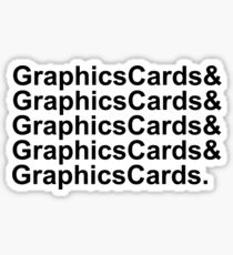 Graphics Cards and Graphics Cards Sticker