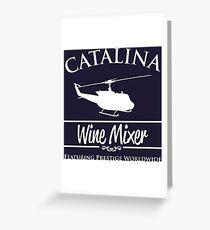 Catalina Wine Mixer Prestige Worldwide Greeting Card