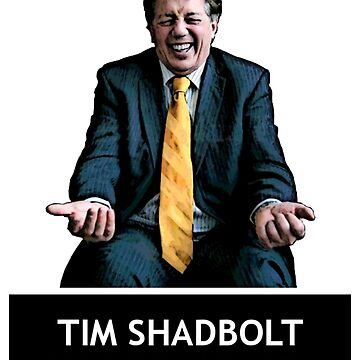 Tim Shadbolt for President by legitthreads