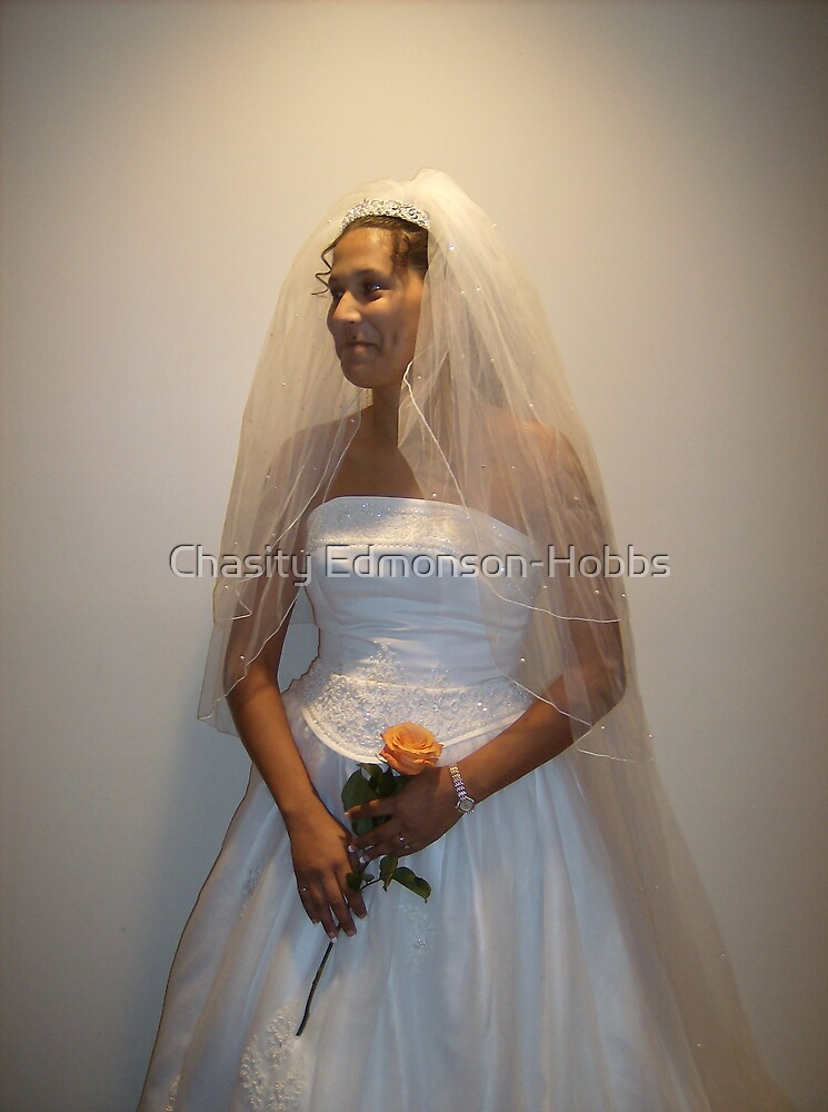 Beautiful Bride by Chasity Edmonson-Hobbs