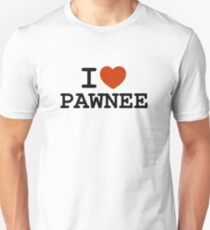 I love PAWNEE T-Shirt